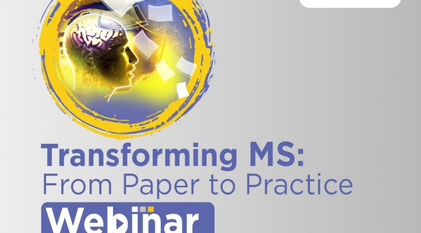 Transforming MS from Paper to Practice- 16th November